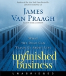Download Unfinished Business by James Van Praagh