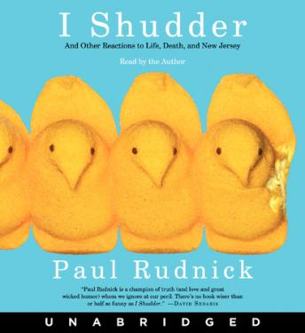I Shudder, Paul Rudnick