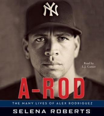 Download A-Rod by Selena Roberts