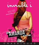 The Amanda Project: Book 1: invisible I, Stella Lennon