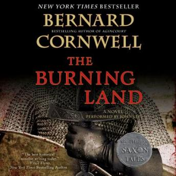 Burning Land: A Novel, Bernard Cornwell