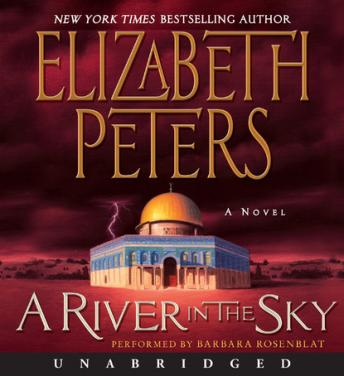 River in the Sky: A Novel, Elizabeth Peters