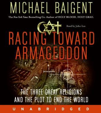 Download Racing Toward Armageddon by Michael Baigent
