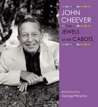 Jewels of the Cabots, John Cheever