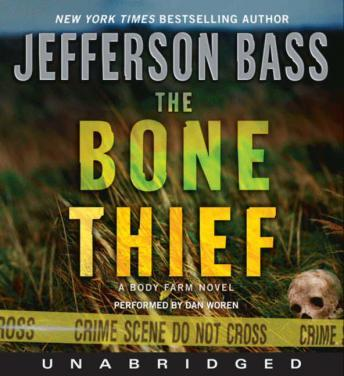 Bone Thief: A Body Farm Novel, Jefferson Bass