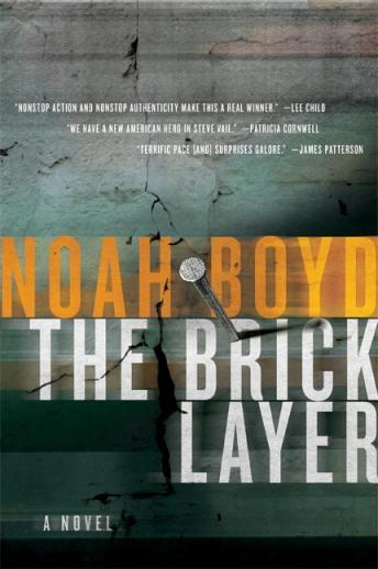 Bricklayer: A Novel, Noah Boyd