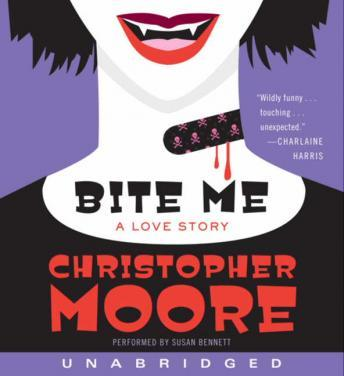 Bite Me: A Love Story, Christopher Moore