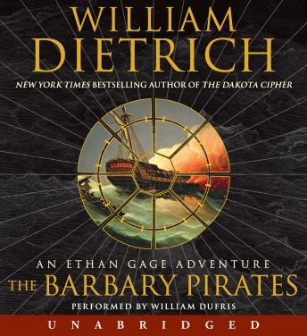 The Barbary Pirates: An Ethan Gage Adventure