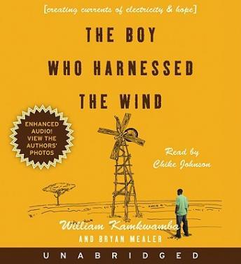 Download Boy Who Harnessed the Wind by William Kamkwamba, Bryan Mealer