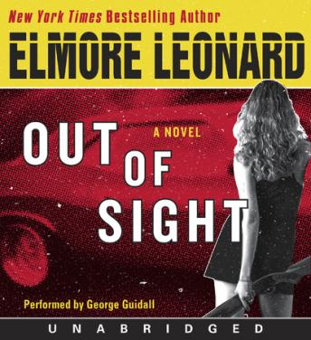 Out of Sight: A Novel, Elmore Leonard