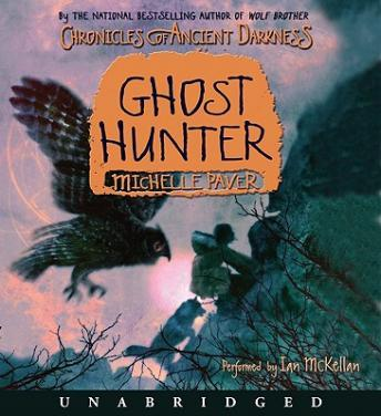 Chronicles of Ancient Darkness #6: Ghost Hunter, Michelle Paver