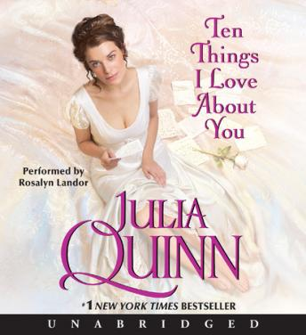 Ten Things I Love About You, Julia Quinn