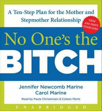 No One's the Bitch: A Ten-Step Plan for the Mother and Stepmother Relationship sample.