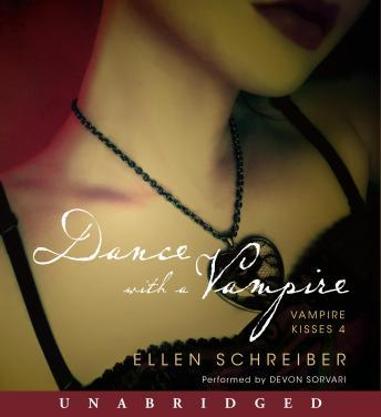 Vampire Kisses 4: Dance with a Vampire, Ellen Schreiber