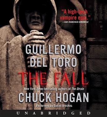Fall: Book Two of the Strain Trilogy, Guillermo Del Toro, Chuck Hogan