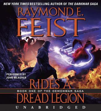 Rides a Dread Legion: Book One of the Demonwar Saga