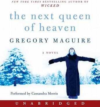 The Next Queen of Heaven: A Novel