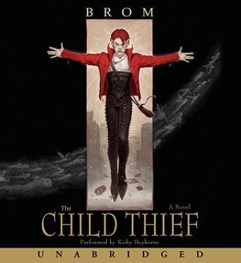 Child Thief, Brom