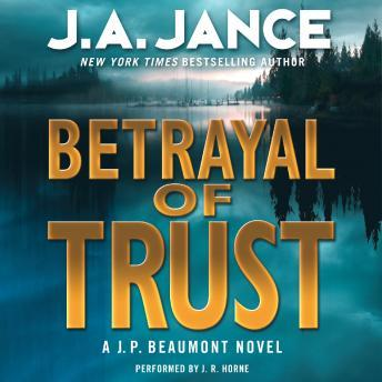Betrayal of Trust: A J. P. Beaumont Novel sample.