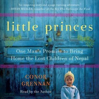 Little Princes: One Man's Promise to Bring Home the Lost Children of Nepal sample.