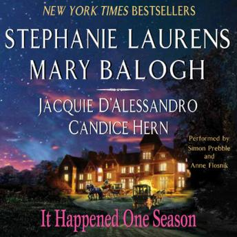 It Happened One Season, Jacquie D'alessandro, Candice Hern, Mary Balogh, Stephanie Laurens