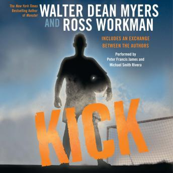 Kick, Ross Workman, Walter Dean Myers