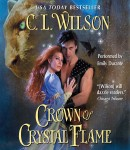 Download Crown of Crystal Flame by C. L. Wilson