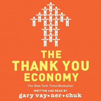 Thank You Economy, Audio book by Gary Vaynerchuk