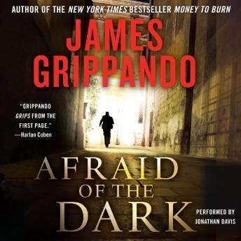 Afraid of the Dark, James Grippando