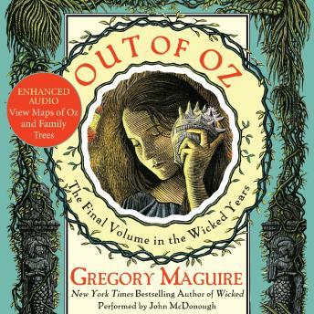 Out of Oz: Volume Four in the Wicked Years