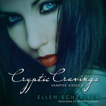Download Vampire Kisses 8: Cryptic Cravings by Ellen Schreiber