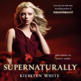 Supernaturally, Kiersten White