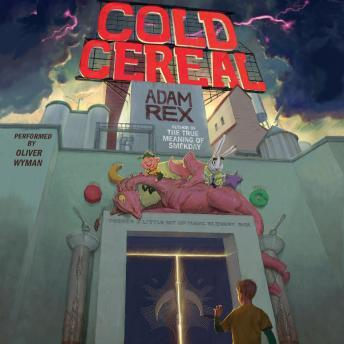 Cold Cereal, Adam Rex