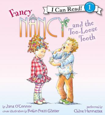 Download Fancy Nancy and the Too-Loose Tooth by Jane O'connor