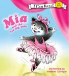 Mia and the Too Big Tutu, Olga Ivanov, Robin Farley
