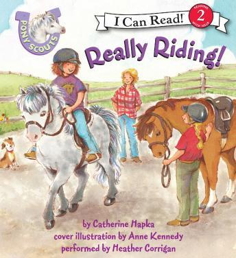 Pony Scouts: Really Riding!, Catherine Hapka