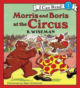 Morris and Boris at the Circus, Bernard Wiseman