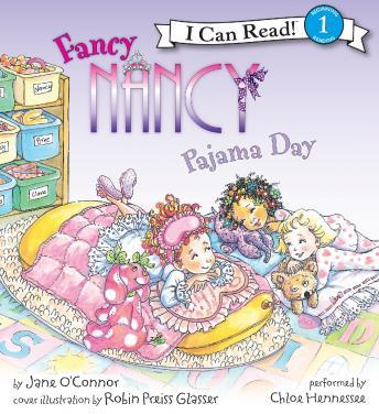 Fancy Nancy: Pajama Day, Jane O'connor