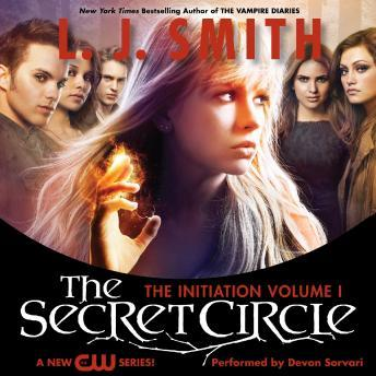 Secret Circle Vol I: The Initiation, L. J. Smith