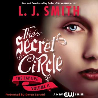 Secret Circle Vol II: The Captive