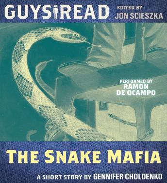 Guys Read: The Snake Mafia, Gennifer Choldenko