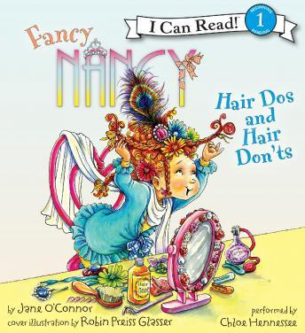 Fancy Nancy: Hair Dos and Hair Don'ts, Robin Preiss Glasser, Jane O'Connor