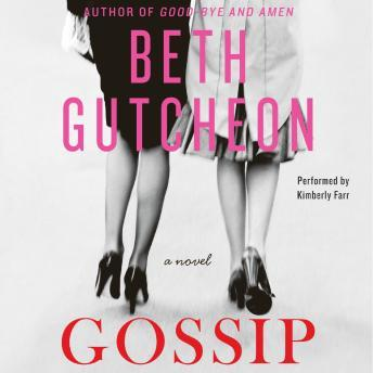 Gossip: A Novel, Beth Gutcheon