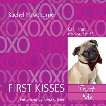 Download First Kisses 1: Trust Me by Rachel Hawthorne