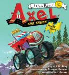 Axel the Truck: Rocky Road, J.D. Riley