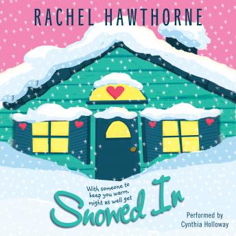 Snowed In, Rachel Hawthorne