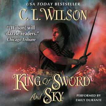 King of Sword and Sky, C. L. Wilson