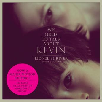 We Need to Talk About Kevin movie tie-in: A Novel