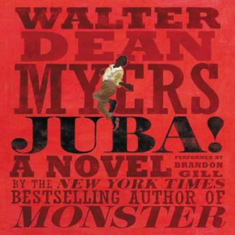 Juba!: A Novel, Walter Dean Myers