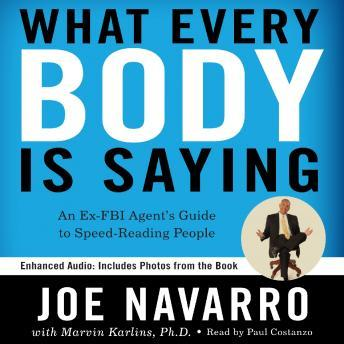 What Every BODY is Saying: An Ex-FBI Agent's Guide to Speed-Reading People Audiobook Free Download Online